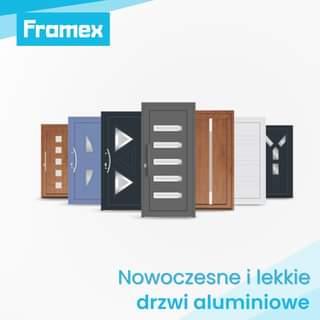 """Może być zdjęciem przedstawiającym tekst """"Framex Nowoczesne i lekkie drzwi aluminiowe"""""""